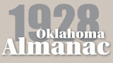 [1928] Oklahoma State Capitol Directory: State Officers, First to Eleventh State Departments, with...