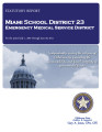 MIAMI SCHOOL DISTRICT 23 EMERGENCY MEDICAL SERVICE DISTRICT STATUTORY REPORT FOR THE PERIOD JULY...