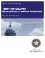 TOWN OF BEAVER BEAVER PUBLIC WORKS AUTHORITY PETITION AUDIT REPORT JULY 1, 2011 THROUGH JUNE 30,...
