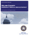 MAJOR COUNTY EMERGENCY MEDICAL SERVICE DISTRICT STATUTORY REPORT FOR THE PERIOD JULY 1, 2011...