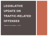 Traffic Legal Update - Feb 2012 1