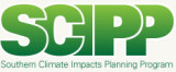 Southern Climate Impacts Planning Program (SCIPP) Regional Integrated Sciences and Assessments...
