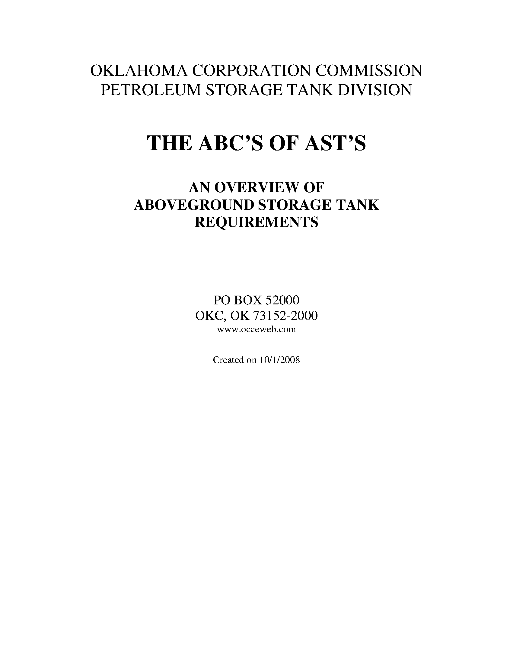 The ABC's of AST's : an overview of aboveground storage tank